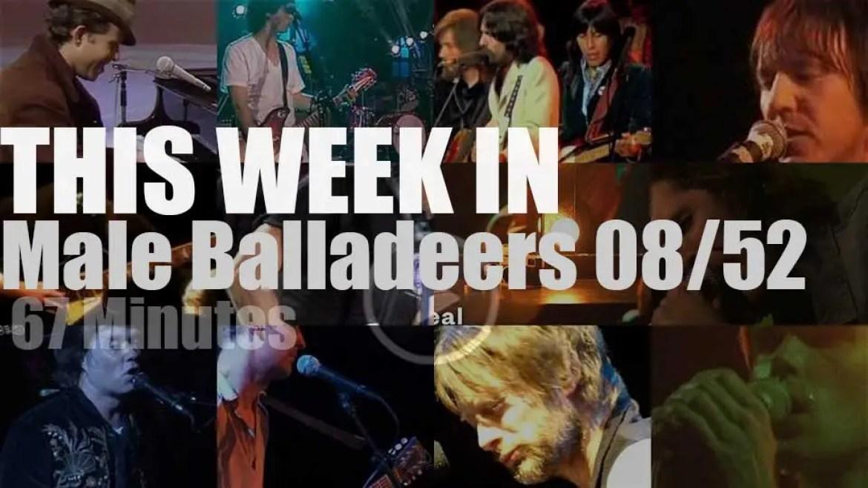 This week In Male Balladeers 08/52