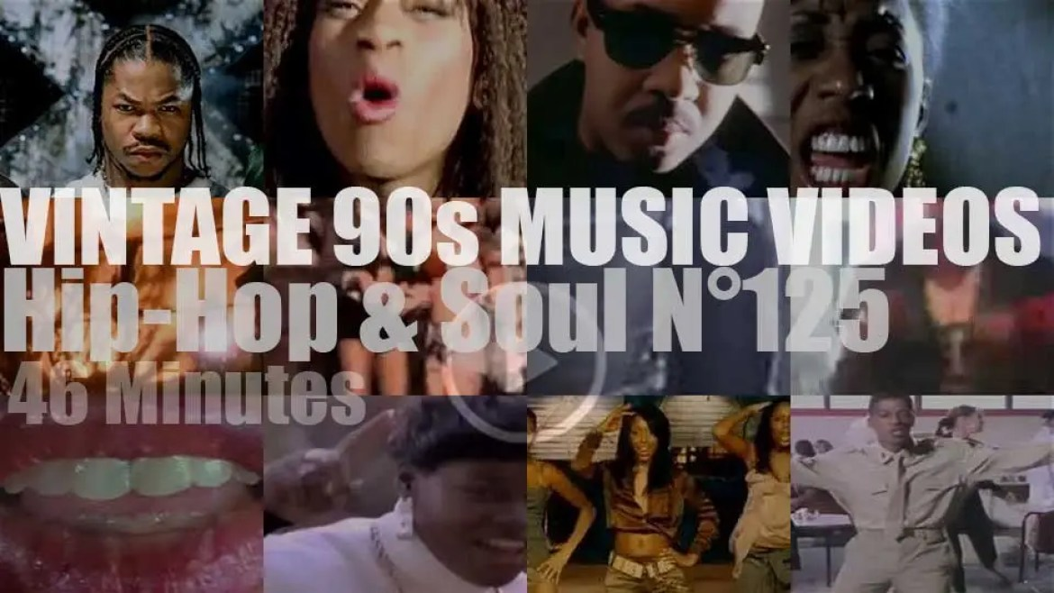 Hip-Hop & Soul N°125 – Vintage 90s Music Videos