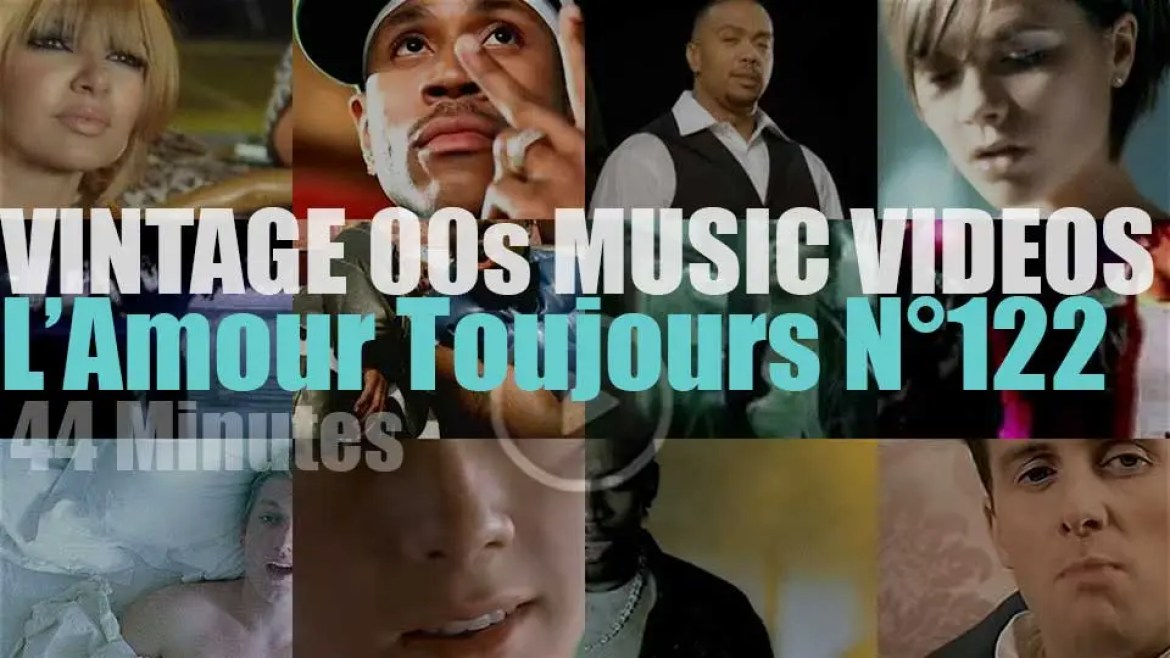 'L'Amour Toujours'  N°122 – Vintage 2000s Music Videos