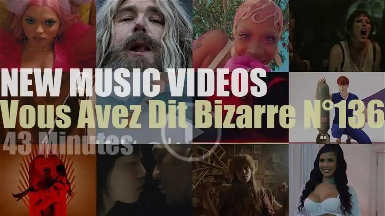 'Vous Avez Dit Bizarre'  N°136 – New Music Videos