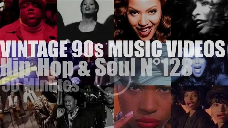 Hip-Hop & Soul N°128 – Vintage 90s Music Videos