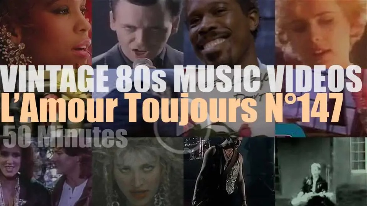 'L'Amour Toujours'  N°147 – Vintage 80s Music Videos