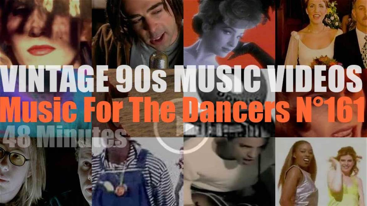 'Music For The Dancers' N°161 – Vintage 90s Music Videos