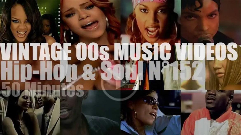 Hip-Hop & Soul N°152 – Vintage 2000s Music Videos