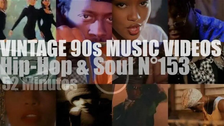 Hip-Hop & Soul N°153 – Vintage 90s Music Videos