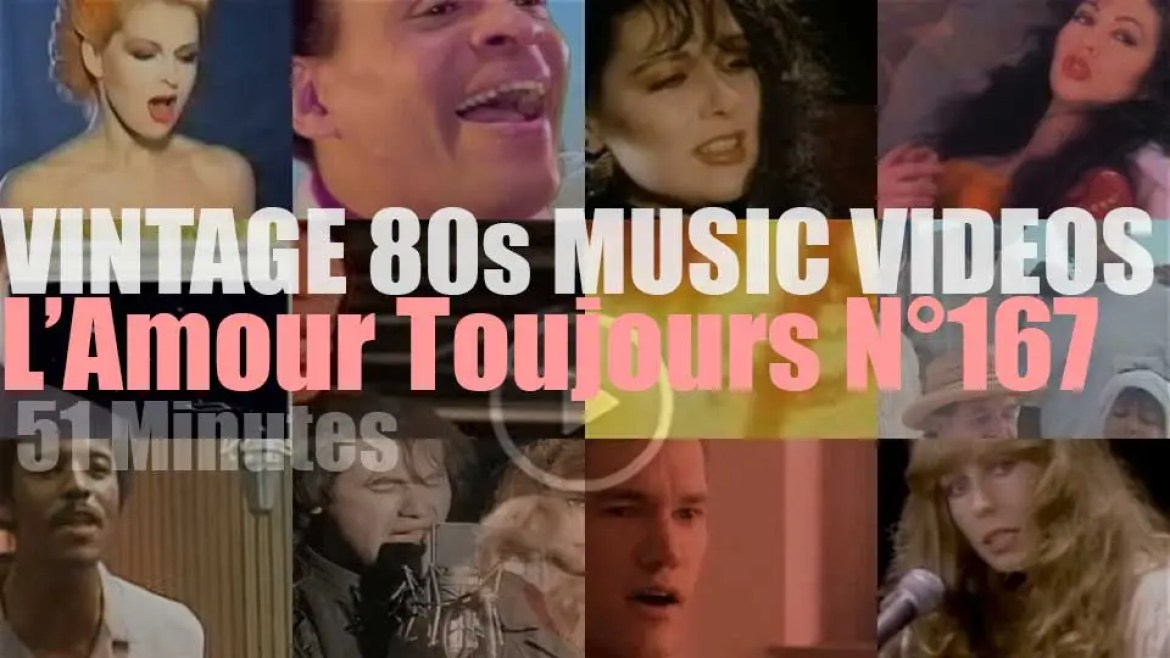'L'Amour Toujours'  N°167 – Vintage 80s Music Videos