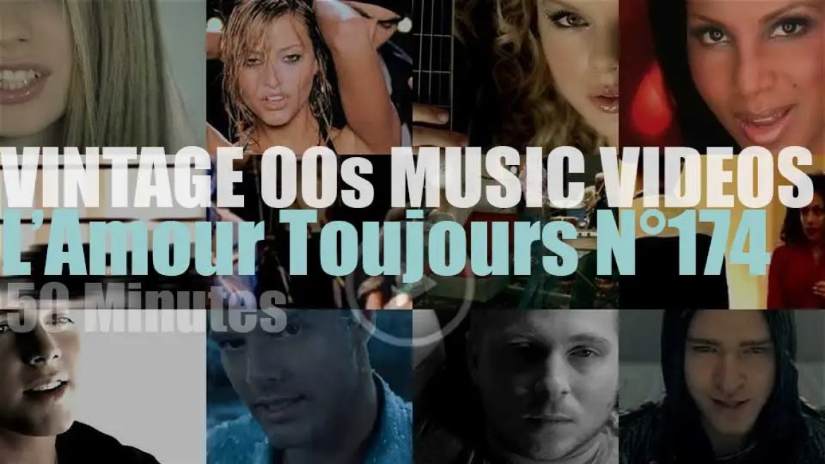 'L'Amour Toujours'  N°174 – Vintage 2000s Music Videos