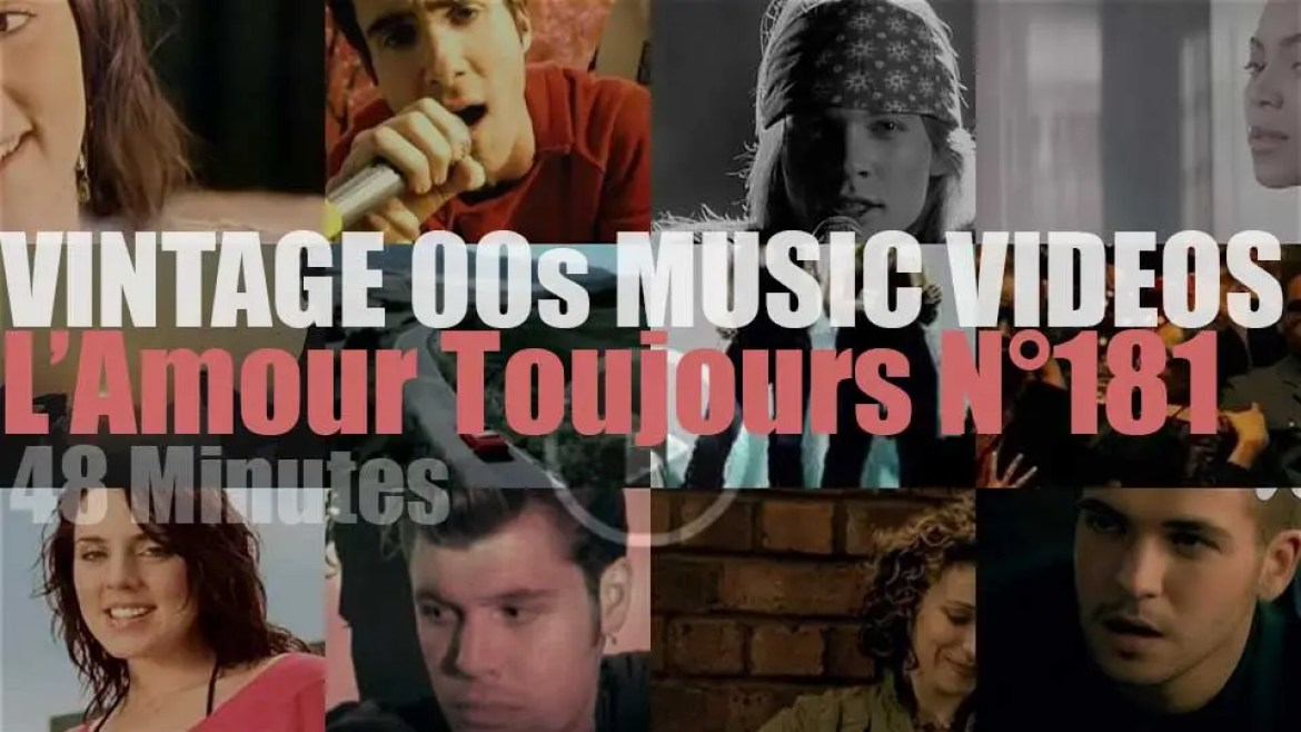 'L'Amour Toujours'  N°181 – Vintage 2000s Music Videos