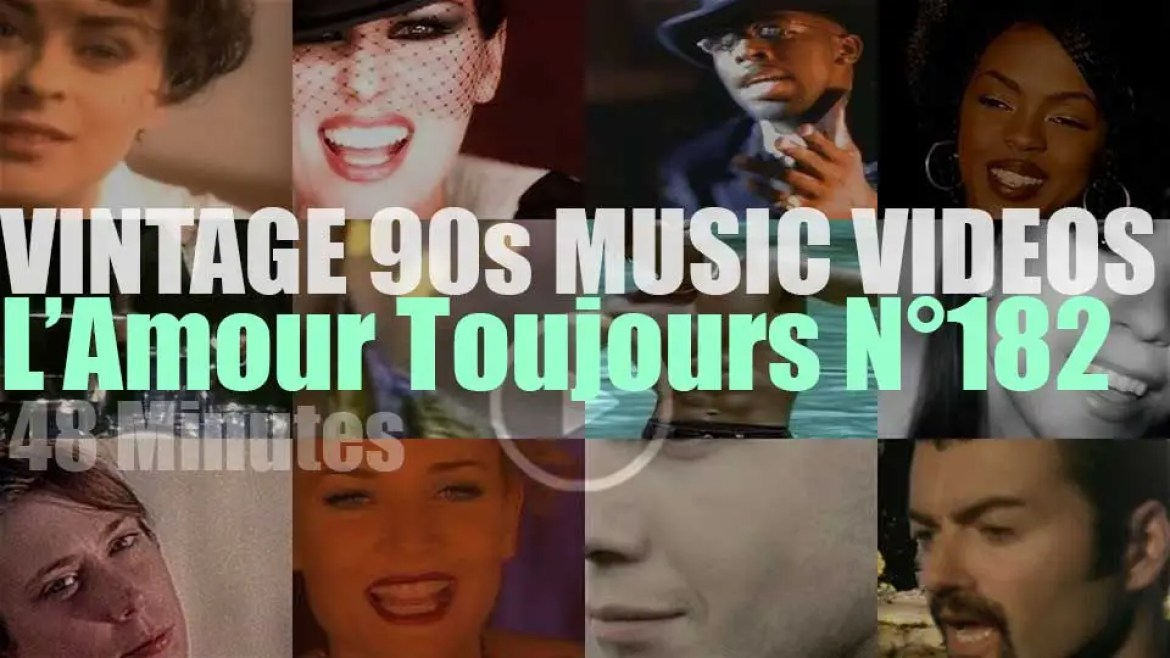 'L'Amour Toujours'  N°182 – Vintage 90s Music Videos