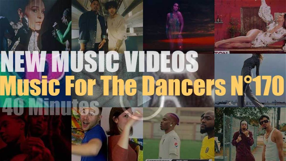 'Music For The Dancers' N°170 – New Music Videos