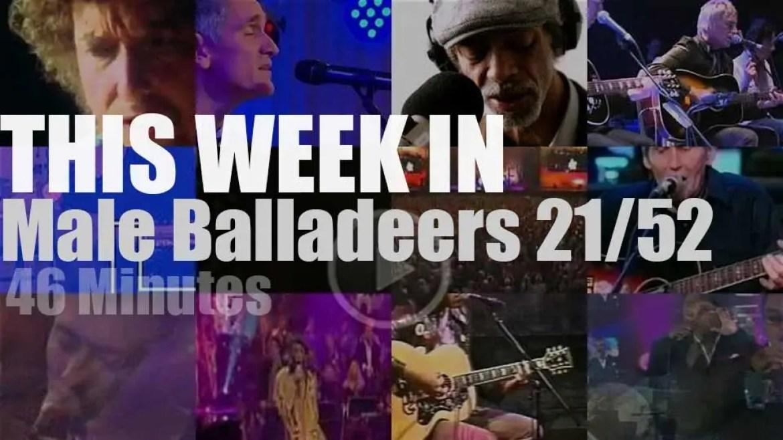 This week In Male Balladeers 21/52