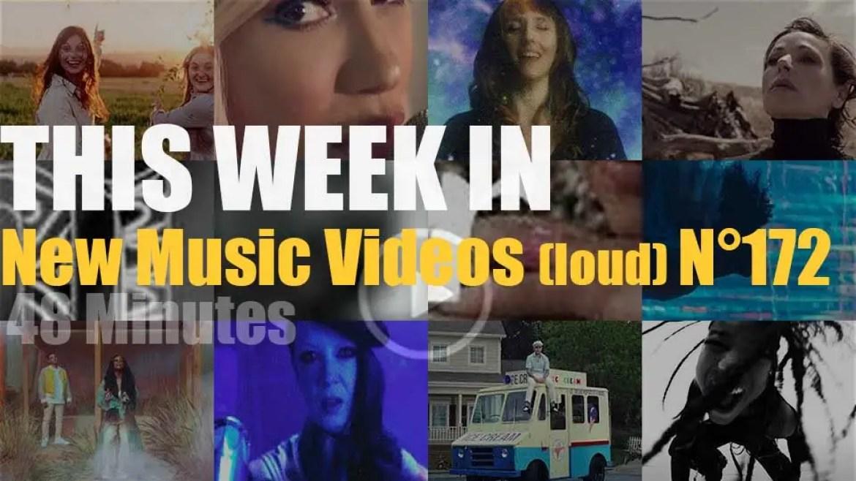 This week In New Music Videos (loud) N°172