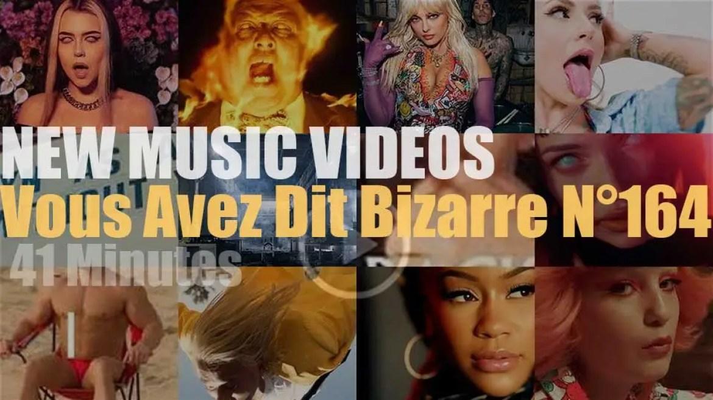 'Vous Avez Dit Bizarre'  N°164 – New Music Videos