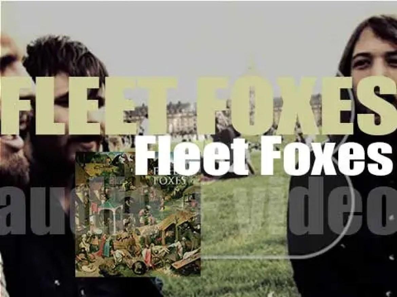 Fleet Foxes release 'Fleet Foxes,'  their eponymous debut  album (2008)