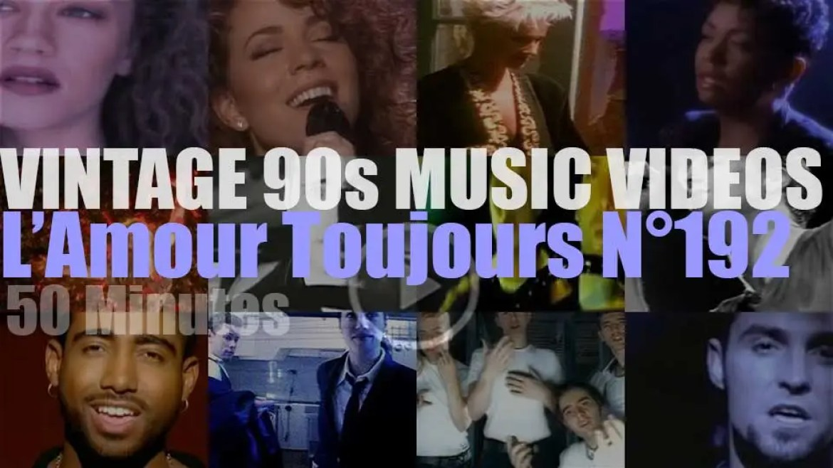 'L'Amour Toujours'  N°192 – Vintage 90s Music Videos