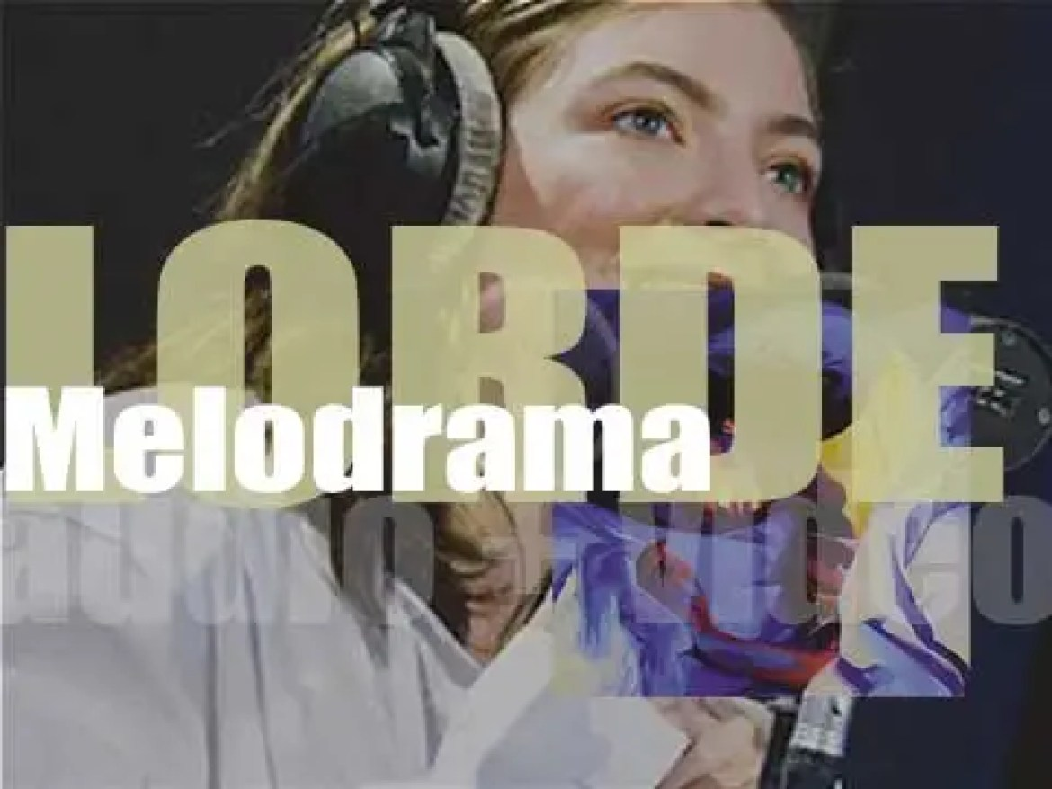 Lorde releases 'Melodrama,' er second album featuring 'Green Light'  (2017)