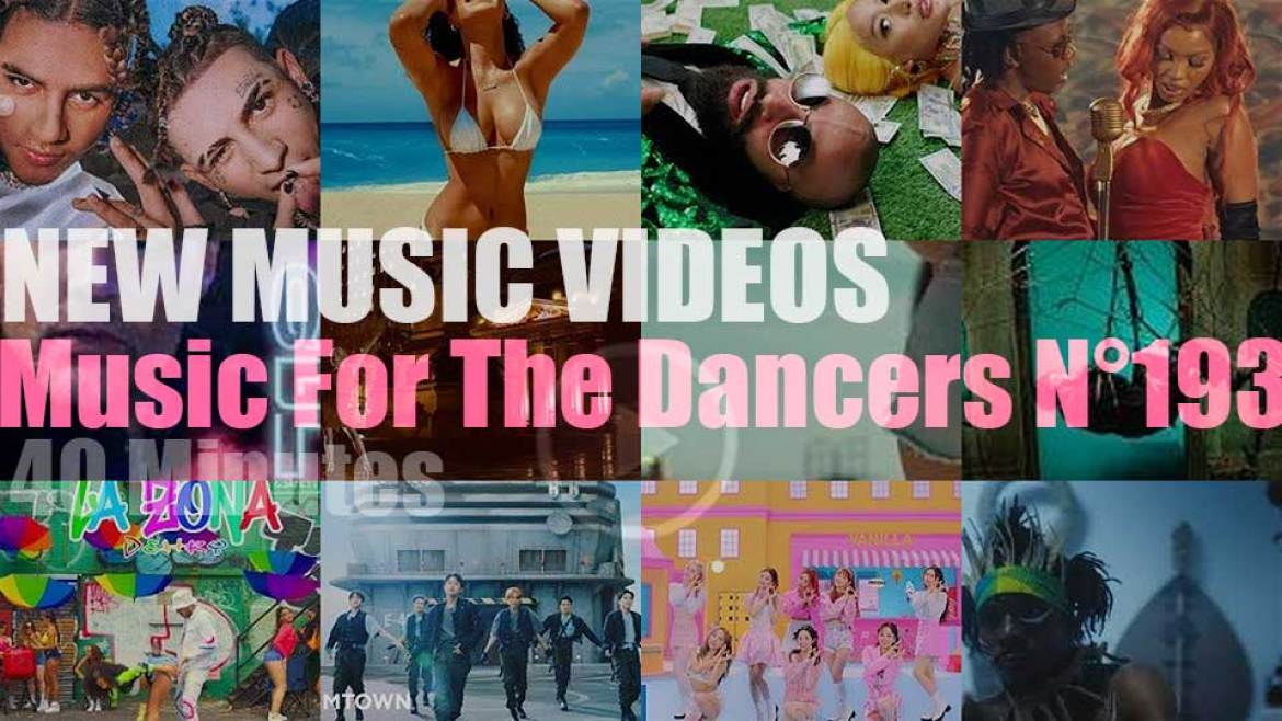 'Music For The Dancers' N°193 – New Music Videos