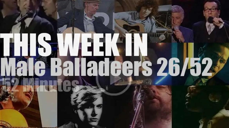 This week In Male Balladeers 26/52
