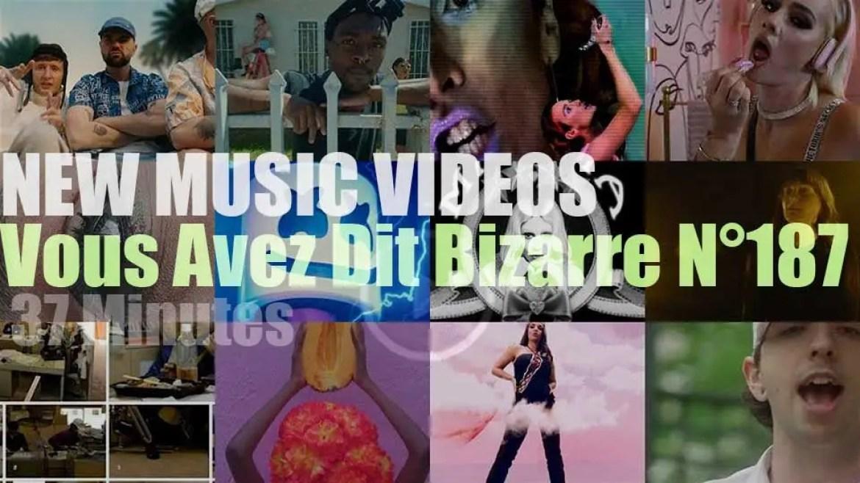 'Vous Avez Dit Bizarre'  N°187 – New Music Videos