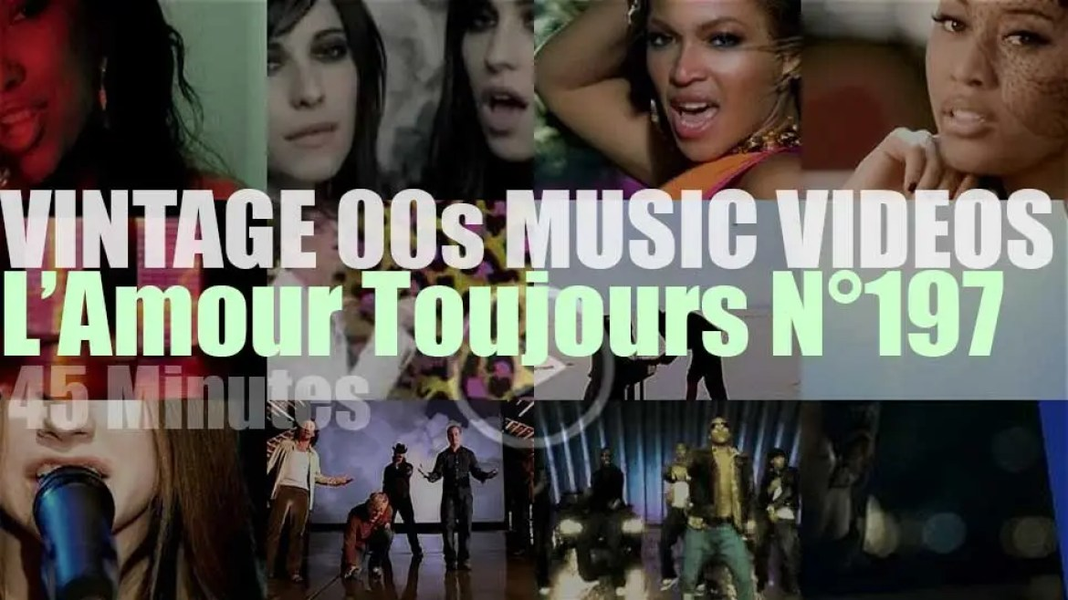 'L'Amour Toujours'  N°197 – Vintage 2000s Music Videos