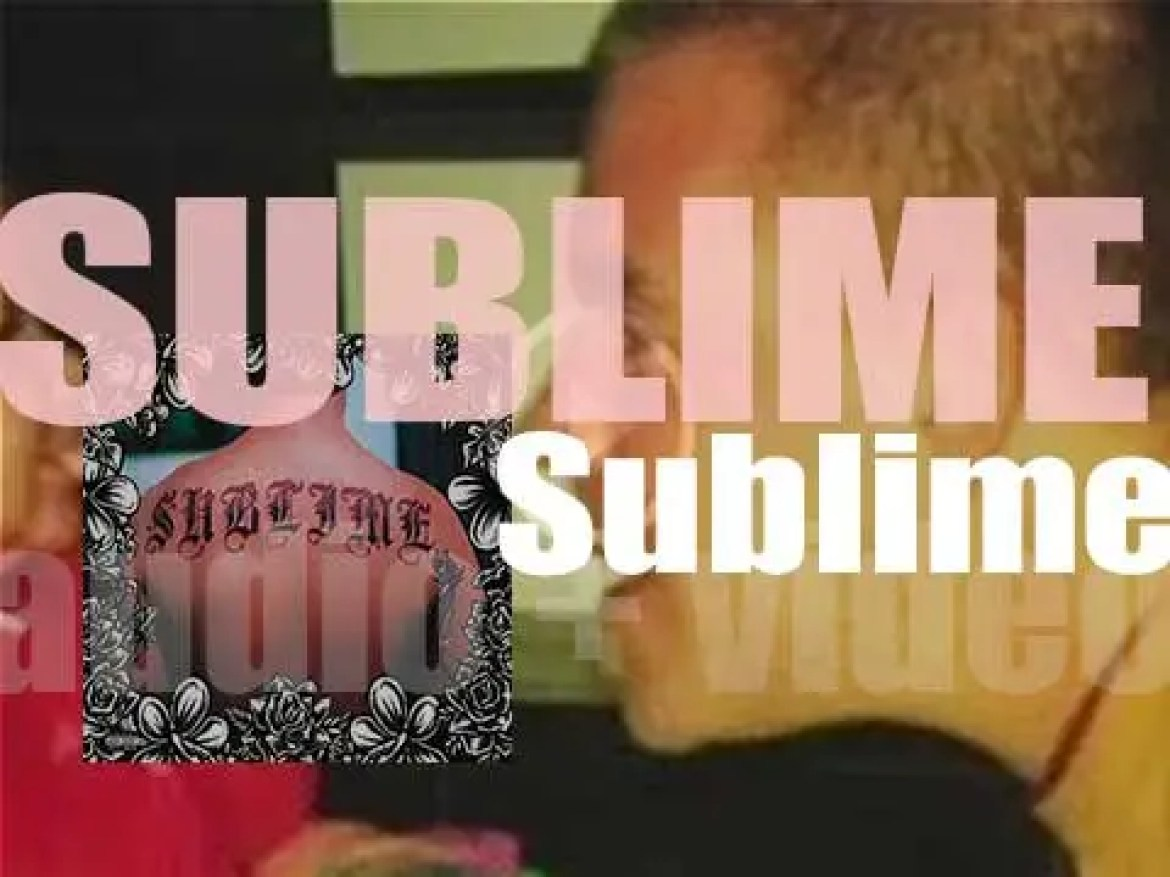 MCA publish 'Sublime,'   their third, eponymous and final album (1996)