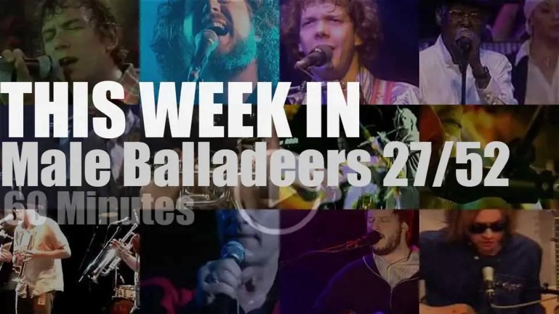 This week In Male Balladeers 27/52