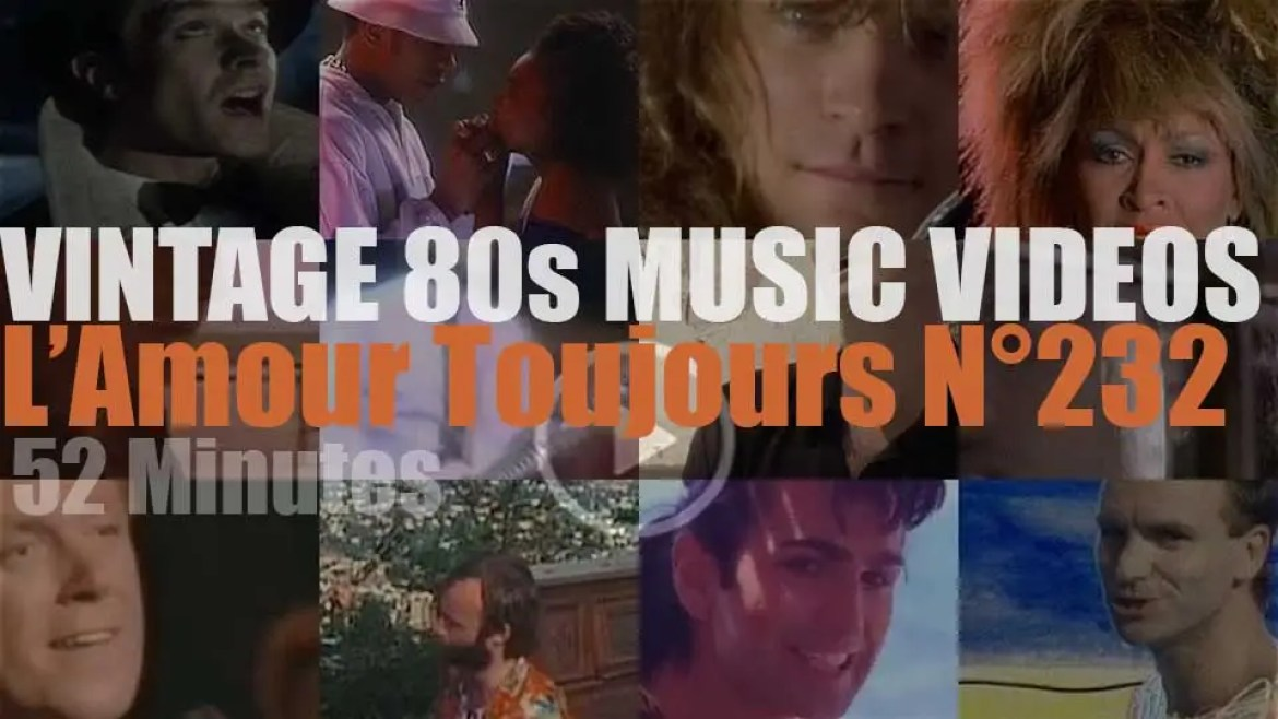 'L'Amour Toujours'  N°232 – Vintage 80s Music Videos