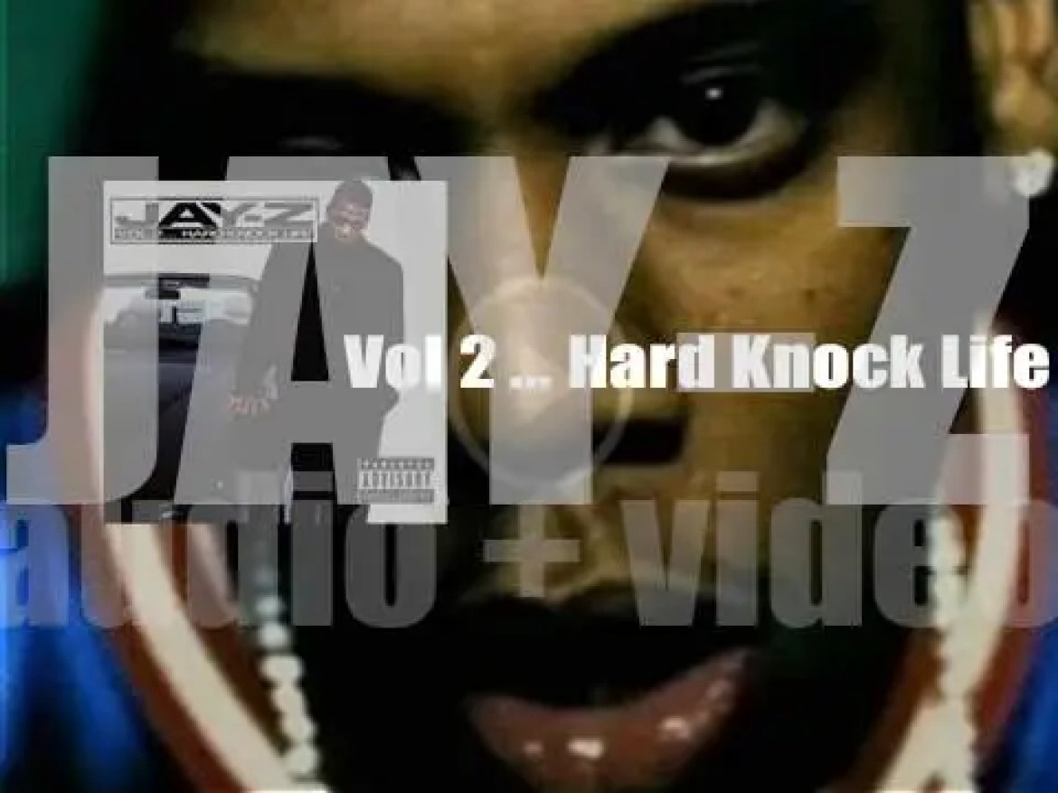 Jay-Z releases his third album : 'Vol 2 … Hard Knock Life' (1998)