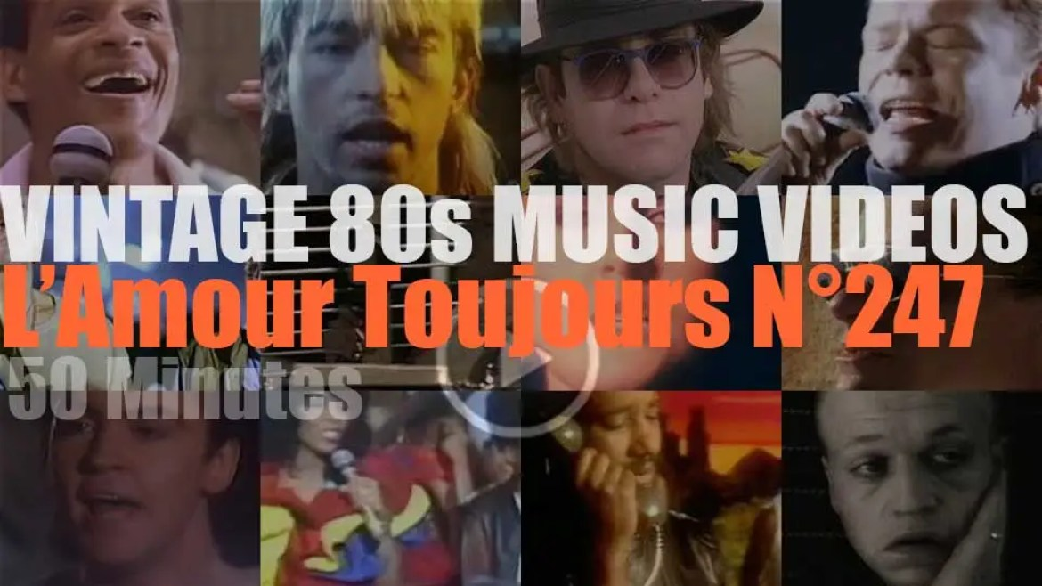 'L'Amour Toujours'  N°247 – Vintage 80s Music Videos
