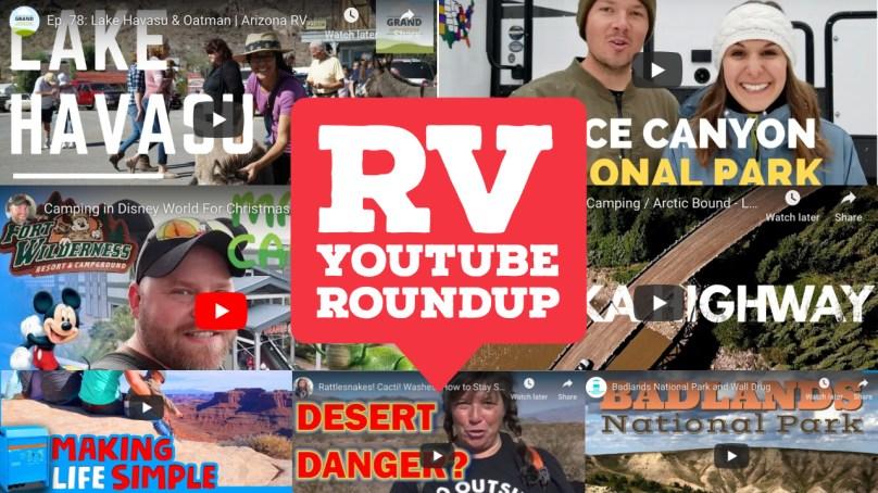 Desert Initiation, Alaska Highway, and Lake Havasu | YouTube RoundUp