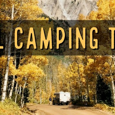 8 Warm and Cozy Fall Camping Tips