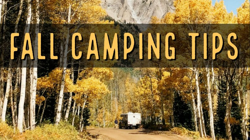 Fall Camping: Tips for Staying Warm and Cozy
