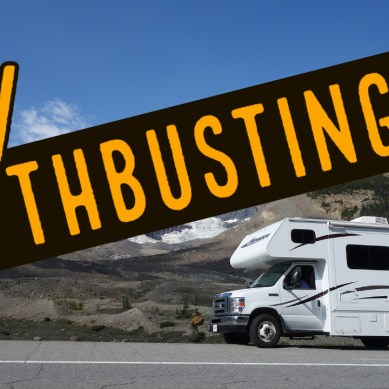 Episode 123 | RV Mythbusting