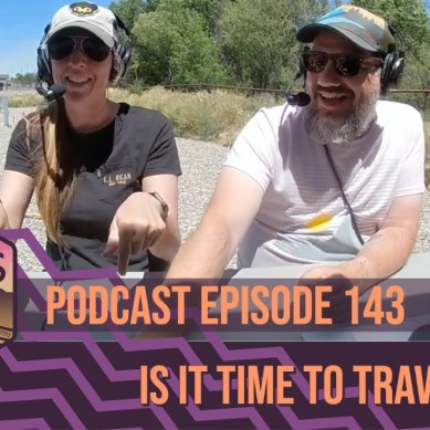 Episode 143 | Is it Time to Travel Again?