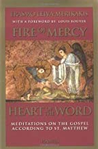 Fire of Mercy, Heart of the Word, Erasmo Lleiva-Merikakis