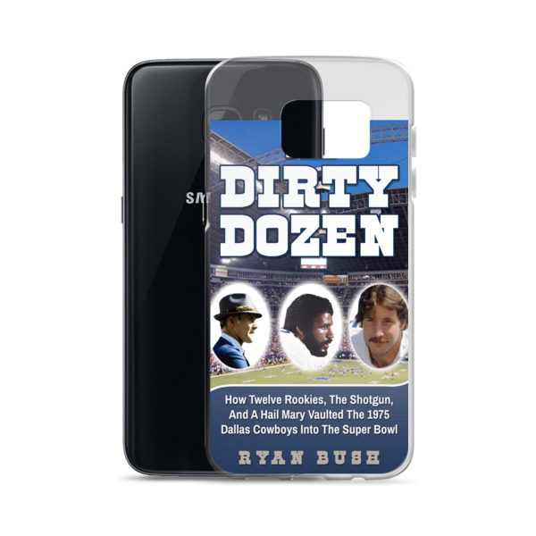 Dallas Cowboys – The Dirty Dozen – Samsung Case