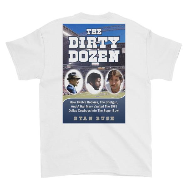 Dallas Cowboys – The Dirty Dozen – Short-Sleeve T-Shirt