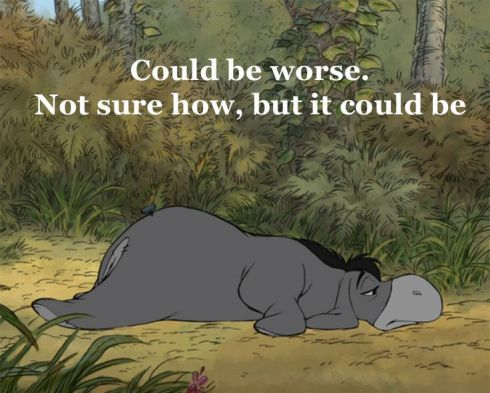 Eeyore sees the world through a distorted prism that reinforces his depression