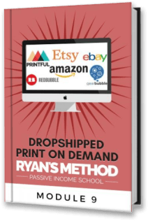 Dropshipped Print on Demand Course: Module 9