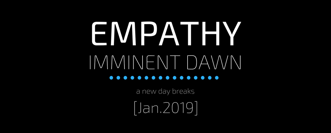 July Update – EMPATHY: Imminent Dawn