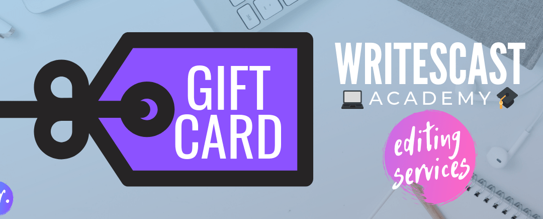 Now Available: Editing and Writescast Academy Gift Cards!