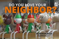 Do You Love Your Neighbor? [ACTIVE GAME]