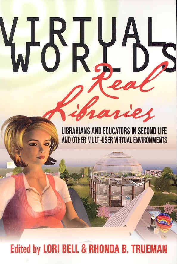 Virtual Worlds Real Libraries.jpg