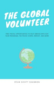the global volunteer book cover ryan shannon ryan scott wwoof peace corps volunteer programs residential volunteer