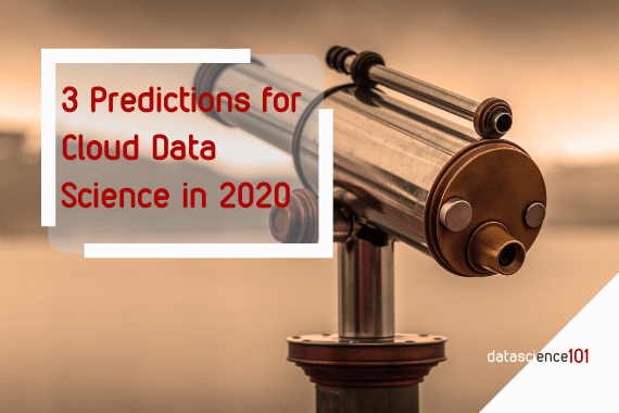 2020 predictions cloud data science