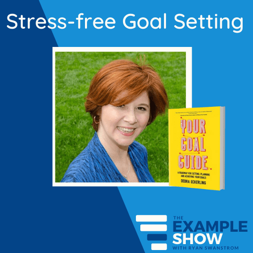 stress free goal setting with deb eckerling