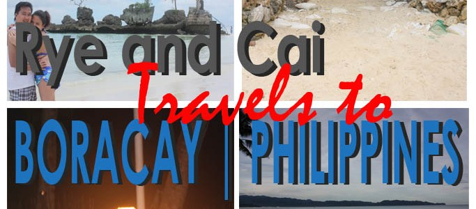 Our Home Country's Paradise | Rye and Cai Travels to Boracay, Philippines