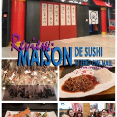 New Year's Eve Dinner | Review of Maison De Sushi at Zero One Mall