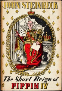 Dust jacket of The Short Reign of Pippin IV, first UK edition (London: Heinemann 1957).