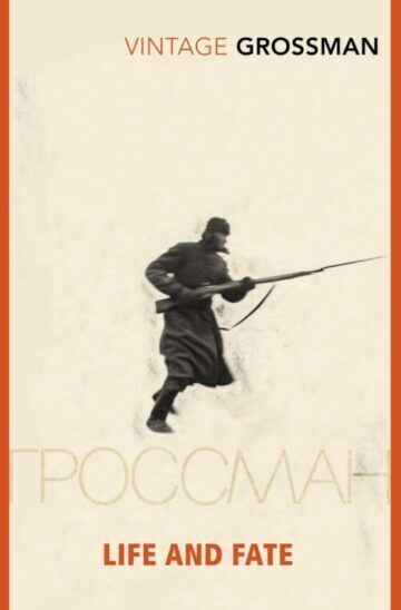 Book cover art of Vasily Grossman's Life and Fate, a silhouette soldier on a beige background